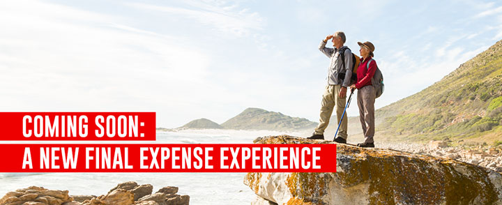 Coming soon: A new final expense experience